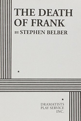 the-death-of-frank-acting-edition-by-stephen-belber-2003-01-01