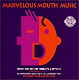 Marvelous Mouth Music (Audio CD & Booklet) (Sensory Processing)