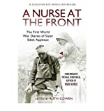 A Nurse at the Front: The First World War Diaries of Sister Edith Appleton (Paperback) - Common Edited by Ruth Cowen