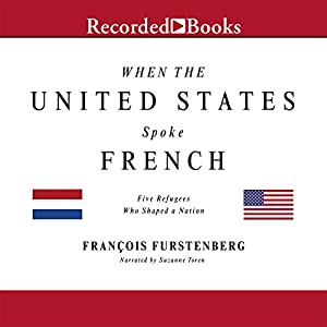 When the United States Spoke French Audiobook