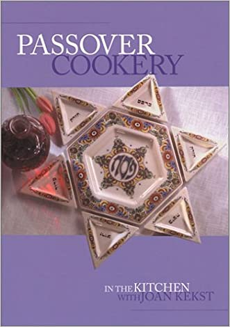 Passover Cookery : In the Kitchen with Joan Kekst