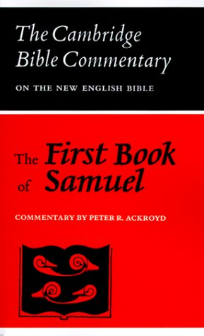 The First Book of Samuel (Cambridge Bible Commentaries on the Old Testament)