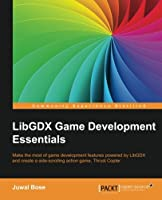 LibGDX Game Development Essentials Front Cover