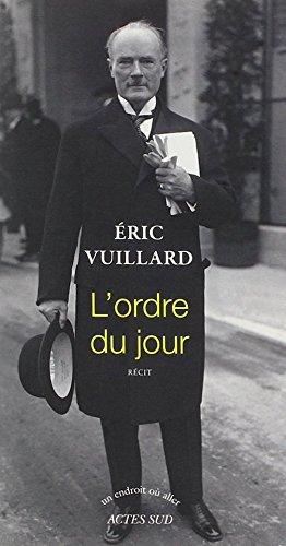 L'ordre du jour  [Eric Vuillard] (Tapa Blanda)