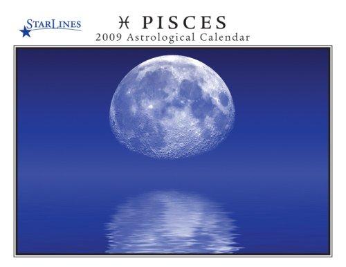 Pisces 2009 Starlines Astrological Calendar