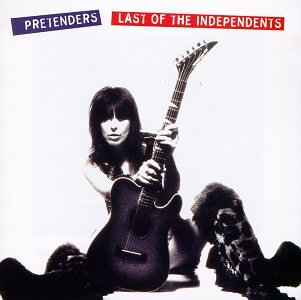 The Pretenders - The Pretenders - 1994 - Last of the Independents - Zortam Music
