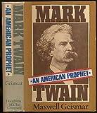 Mark Twain: An American Prophet