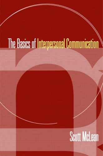 The Basics of Interpersonal Communication