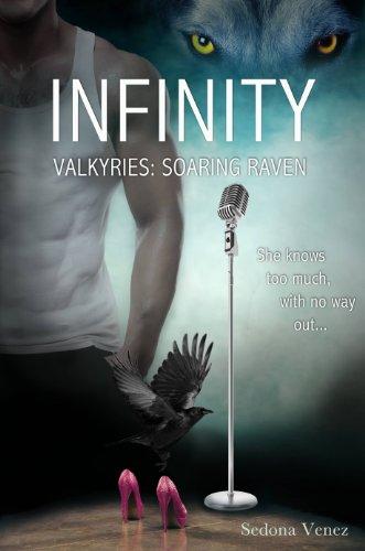 Infinity (Valkyries: Soaring Raven) by Sedona Venez
