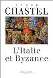 echange, troc Chastel a. - L Italie et byzance