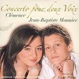 Concerto Pour Deux Voixpar Cl�mence
