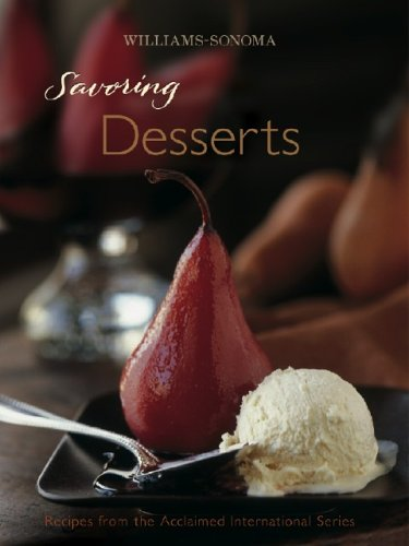 williams-sonoma-savoring-desserts-best-recipes-from-the-award-winning-international-cookbooks