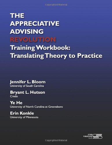 The Appreciative Advising Revolution Training Workbook: Translating Theory to Practice PDF