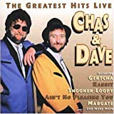 Chas and Dave Greatest Hits Live