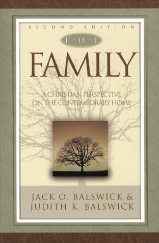 Family, The,: A Christian Perspective on the Contemporary Home