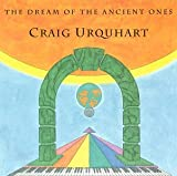 Songtexte von Craig Urquhart - The Dream of the Ancient Ones