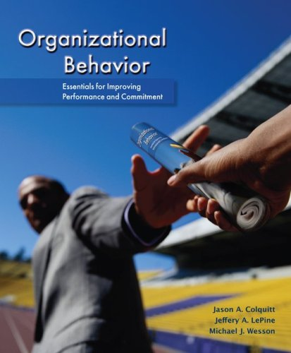 Organizational Behavior: Essentials for Improving...
