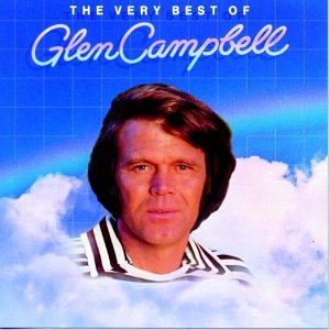 Glen Campbell The Very Best Of Glen Campbell Amazon