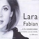 echange, troc Lara Fabian - De La Revelation ... A La Consecration