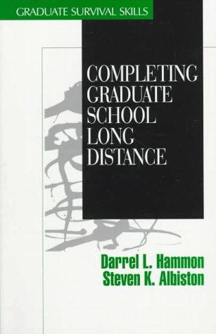 Completing Graduate School Long Distance (Surviving Graduate School)