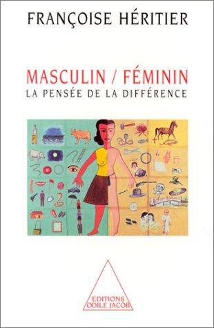 Masculin/Féminin : La Pensée de la différence