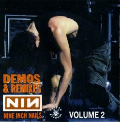 Nine Inch Nails - Demos & Remixes Volume 2 - Zortam Music