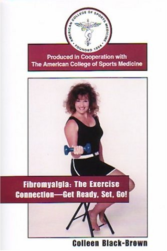 Fibromyalgia: The Exercise Connection--Get Ready, Set, Go! [Vhs]