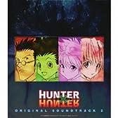 TVアニメ「HUNTER×HUNTER」オリジナル・サウンドトラック2