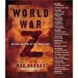 World War Z: An Oral History of the Zombie War [Abridged 5-CD Set] (AUDIO CD/AUDIO BOOK)