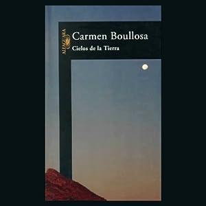 Cielos de la Tierra [Earth Skies] Audiobook