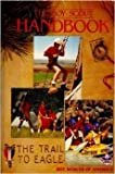 The Boy Scout Handbook: The Trail to Eagle (0839532296) by Robert Birkby