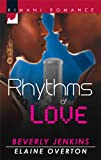 Rhythms of Love: You Sang to MeBeats of My Heart (Kimani Romance) (0373861605) by Jenkins, Beverly