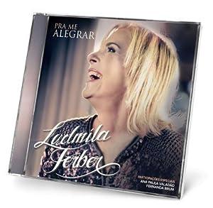 Ludmila Ferber: Pra Me Alegrar