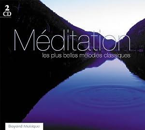 Méditation Melodies Classiques