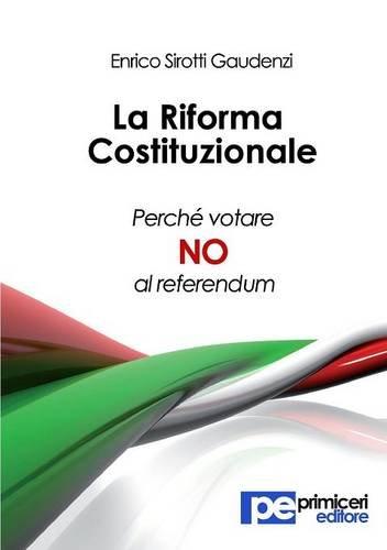 La riforma costituzionale. Perché votare no al referendum