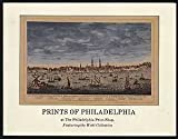 img - for Prints of Philadelphia at The Philadelphia Print Shop Featuring the Wohl Collection book / textbook / text book