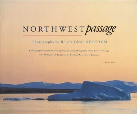 northwest passage a photographers account of his twenty three day journey through the perilous northwest passage from alaska through canada and the northwest territories to greenland