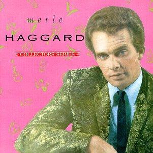 MERLE HAGGARD - Capitol Collectors Series: Merle Haggard - Zortam Music