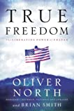 True Freedom: The Liberating Power of Prayer (LifeChange Books) (1590523636) by Oliver North