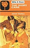 Ivory Cane (026372445X) by Janet Dailey