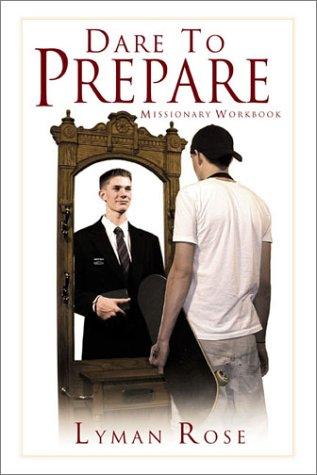 Image for Dare to Prepare: Missionary Workbook