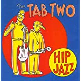 "Hip Jazzvon ""the Tab Two"""