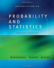 Introduction to Probability and Statistics by William Mendenhall