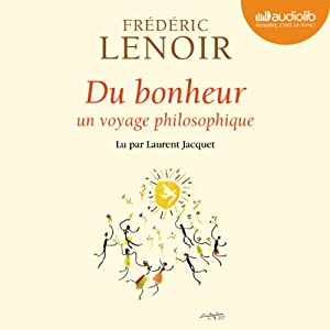 Du bonheur | Livre audio