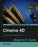Cinema 4D Beginner\'s Guide