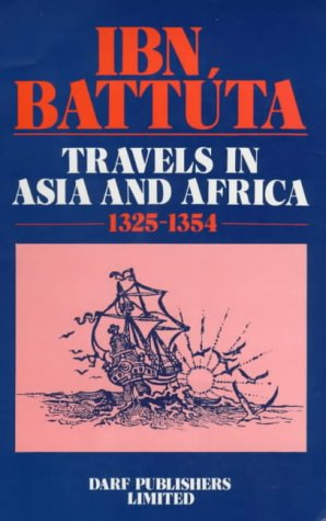 Travels in Asia and Africa, 1325-1354 (The Broadway
