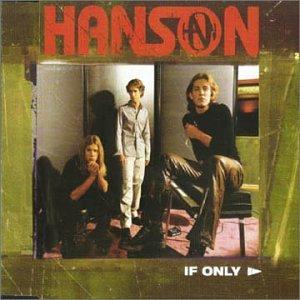 Hanson - If Only  (Single) - Zortam Music