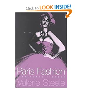 Paris Fashion: A Cultural History [Paperback]