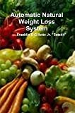 img - for Automatic Natural Weight Loss System book / textbook / text book