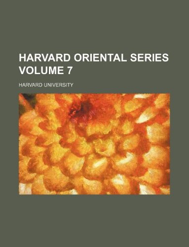 Harvard oriental series Volume 7